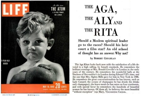 Life – May 16, 1949, The Aga, The Aly and The Rita by Robert Coughlan