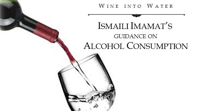 Wine into Water: Ismaili Imamat's Guidance on Alcohol Consumption