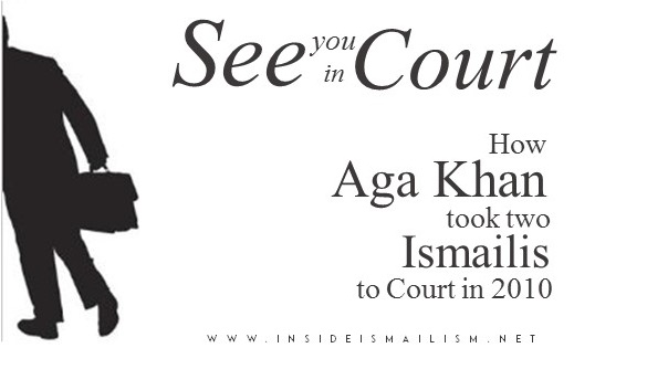 See You in Court: How Hazar Imam Took Two Ismailis to Court