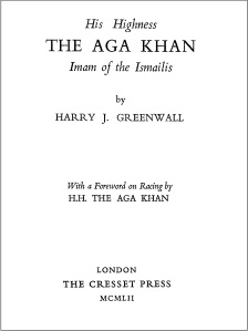 Greenwall - Aga Khan Secret Agent, Inside Ismailism