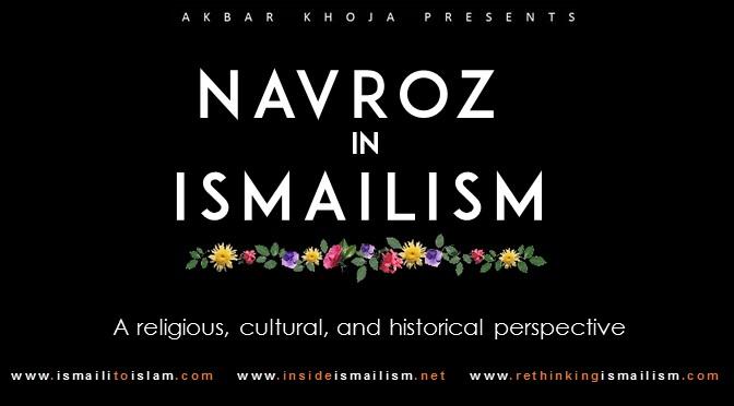 Nowruz in Ismailism: Why Ismailis Celebrate Nowruz