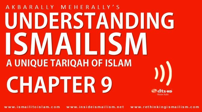 Understanding Ismailism – Chapter 9 [Audiobook]
