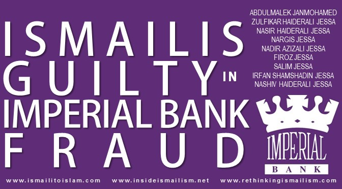 Ismailis from Imperial Bank accused of swindling K 34 billion  | Ismaili Community Frauds