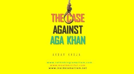The Case Against AgaKhan