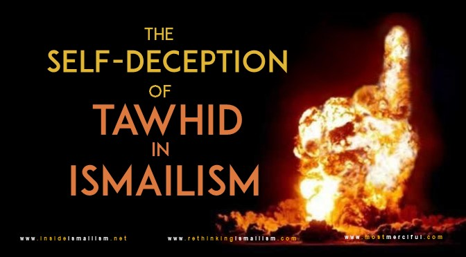 The self-deception of Tawḥīd in Ismailism